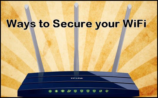 Ways to Secure your WiFi